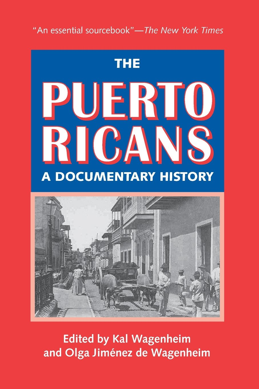 Scan of cover of Dr. Olga Wagenheim's book The Pureto Ricans: A Documentary History