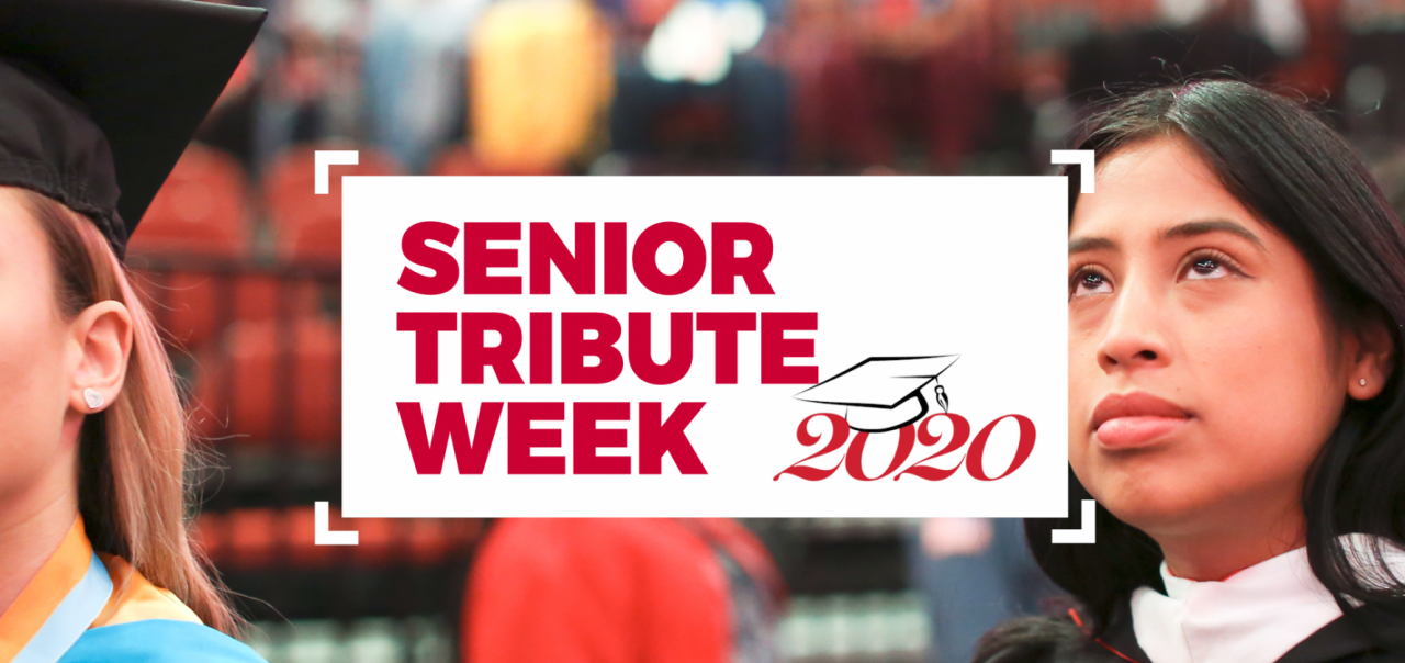 Senior Tribute Week banner with student walking at commencement